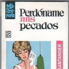 Libros de segunda mano: MADREPERLA Nº 1024 EDI. BRUGUERA 1968 - CARLOS DE SANTANDER - ANGEL BADIA PORTADA. Lote 34270060