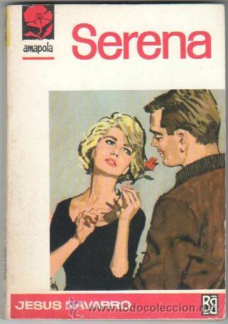 AMAPOLA Nº 780 EDI. BRUGUERA 1967 - JESUS NAVARRO - ANGEL BADIA PORTADA (Libros de Segunda Mano (posteriores a 1936) - Literatura - Narrativa - Novela Romántica)