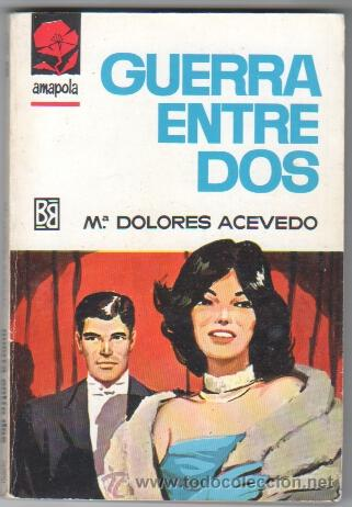 AMAPOLA Nº 806 EDI. BRUGUERA 1967 - Mª DOLORES ACEVEDO - PORTADA DESILO (Libros de Segunda Mano (posteriores a 1936) - Literatura - Narrativa - Novela Romántica)