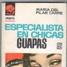 Libros de segunda mano: AMAPOLA Nº 812 EDI. BRUGUERA 1967- MARIA DEL PILAR CARRE - ANTONIO BOSCH PORTADA. Lote 34315975