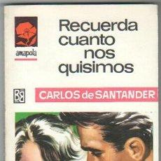 Libros de segunda mano: AMAPOLA Nº 857 EDI. BRUGUEAR 1968 - CARLOS DE SANTANDER - ANTONIO BOSCH PORTADA. Lote 34315994