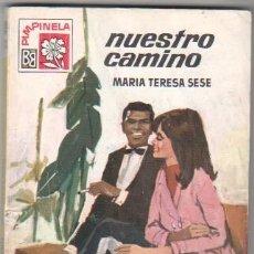 Libros de segunda mano: PIMPINELA Nº 1173 EDI, BRUGUERA 1969 - MARIA TERESA SESE - NUESTRO CAMINO - PORTADA DESILO. Lote 34350922