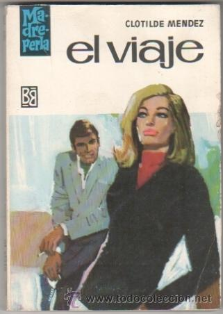 MADREPERLA Nº 976 EDI. BRUGUERA 1967 - CLOTILDE MENDEZ - DESILO PORTADA (Libros de Segunda Mano (posteriores a 1936) - Literatura - Narrativa - Novela Romántica)