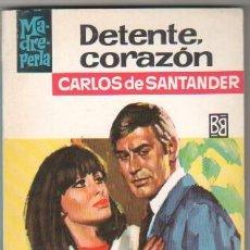 Libros de segunda mano: MADREPERLA Nº 1006 EDI. BRUGUERA 1968 - CARLOS DE SANTANDER - ALBERTO PUJOLAR PORTADA. Lote 34512979