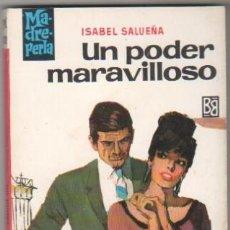 Libros de segunda mano: MADREPERLA Nº 1009 EDI. BRUGUERA 1968 - ISABEL SALUEÑA - DESILO PORTADA. Lote 34512999