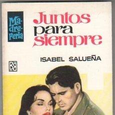 Libros de segunda mano: MADREPERLA Nº 1050 EDI. BRUGUERA 1968 - ISABEL SALUEÑA - ANTONIO BOSCH PORTADA. Lote 34517698