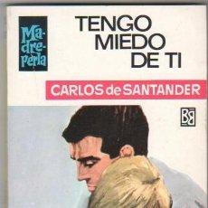 Libros de segunda mano: MADREPERLA Nº 1072 EDI. BRUGUERA 1969 - CARLOS DE SANTANDER - DESILO PORTADA. Lote 34517834