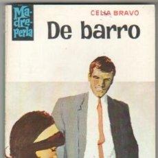 Libros de segunda mano: MADREPERLA Nº 859 EDI. BRUGUERA 1965 - CELIA BRAVO - DESILO PORTADA. Lote 34518788