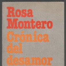 Libros de segunda mano: CRÓNICA DEL DESAMOR (ROSA MONTERO). Lote 34609047