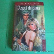 Libros de segunda mano: ANGEL DE PLATA - JOHANNA LINDSEY. Lote 34687811