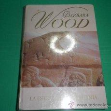 Libros de segunda mano: LA ESTRELLA DE BABILONIA - BARBARA WOOD. Lote 34687846