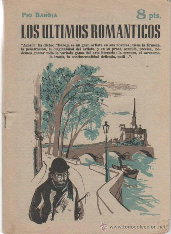 LOS ÚLTIMOS ROMÁNTICOS. PIO BAROJA. REVISTA LITERARIA. MADRID 1958. 8 PTAS. BUEN CONSERVADA (Libros de Segunda Mano (posteriores a 1936) - Literatura - Narrativa - Novela Romántica)