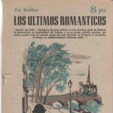 Libros de segunda mano: LOS ÚLTIMOS ROMÁNTICOS. PIO BAROJA. REVISTA LITERARIA. MADRID 1958. 8 PTAS. BUEN CONSERVADA. Lote 34909357