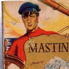 Libros de segunda mano: UN MASTÍN, JAIME SERRANO, COLECCIÓN PARA TÍ Nº 7, HYMSA, BARCELONA 1942. Lote 34798133