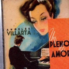 Libros de segunda mano: UN PLENO DE AMOR, ANGELES VILLARTA, COLECCIÓN PARA TÍ Nº 8, HYMSA, BARCELONA 1942. Lote 34798153