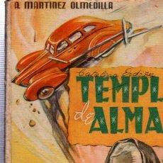 Libros de segunda mano: TEMPLE DE ALMAS, MARTÍNEZ OLMEDILLA, COLECCIÓN PARA TÍ Nº 10, HYMSA, BARCELONA 1942. Lote 34798160