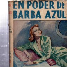 Libros de segunda mano: EN PODER DE BARBA AZUL, LUISA MARÍA LINARES, NUEVA COLECCIÓN HOGAR, BARCELONA ED.JUVENTUD. Lote 34809488