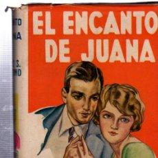 Libros de segunda mano: EL ENCANTO DE JUANA, GRACE S. RICHMOND, NUEVA COLECCIÓN HOGAR, BARCELONA 1930, ED.JUVENTUD. Lote 34809965