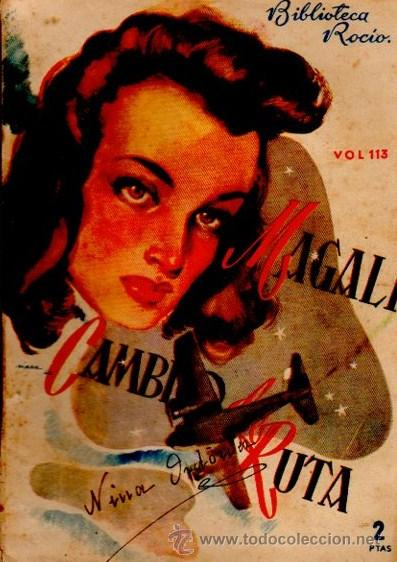 BIBLIOTECA ROCÍO, CAMBIO DE RUTA, POR MAGALI, VOL 113, EDICIONES BETIS (Libros de Segunda Mano (posteriores a 1936) - Literatura - Narrativa - Novela Romántica)