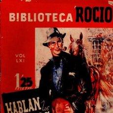 Libros de segunda mano: BIBLIOTECA ROCÍO, HABLAN LOS VIEJOS MUROS, JEAN DE LA BRETE, VOL 61, EDICIONES BETIS. Lote 34918782