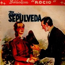 Libros de segunda mano: BIBLIOTECA ROCÍO, MARÍA SEPÚLVEDA, LA GRAN LECCIÓN, VOL 82, EDICIONES BETIS. Lote 34918851