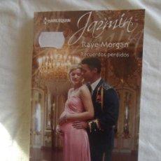 Libros de segunda mano: NOVELA ROMANTICA - HARLEQUIN JAZMÍN - RECUERDOS PERDIDOS DE RAYE MORGAN . Lote 35685810