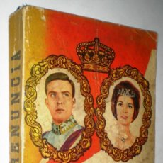 Libros de segunda mano: ANTONIO LOSADA: LA RENUNCIA.. Lote 35977321