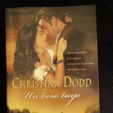Libros de segunda mano: UN BESO TUYO. CHRISTINA DOOD. ED. VERGARA 2005 349 PAG. Lote 36243416