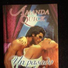 Libros de segunda mano: UN PASADO SOMBRIO. AMANDA QUICK. VERGARA 2002 299 PAG. Lote 36243733