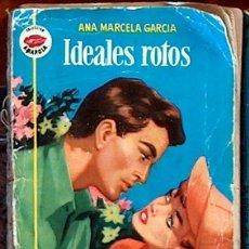 Libros de segunda mano: IDEALES ROTOS, ANA MARCELA GARCIA, BRUGUERA COLECCION AMAPOLA 1963 JGD1. Lote 36278073