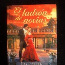 Libros de segunda mano: EL LADRON DE NOVIAS. JACQUIE D'ALESSANDRO. ED. VERGARA 2000 320 PAG. Lote 36559524