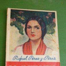 Libros de segunda mano: PEREZ Y PEREZ, RAFAEL LA CLAVARIESA. LA NOV. ROSA N E 24. EDIT. JUVENTUD. Lote 37033336