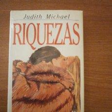 Libros de segunda mano: LIBRO RIQUEZAS - JUDITH MICHAEL - . Lote 37196454