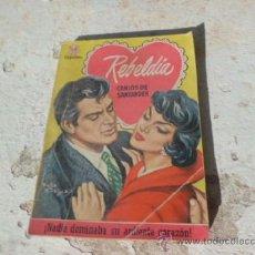 Libros de segunda mano: LIBRO REBELDIA CARLOS DE SANTANDER 1ª ED 1959 ED. BRUGUERA N-1064. Lote 37342063
