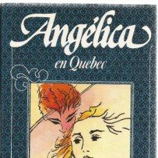 Libros de segunda mano: ANGÉLICA EN QUEBEC, Nº 11 (GOLON, ANNE Y SERGE). Lote 181849821