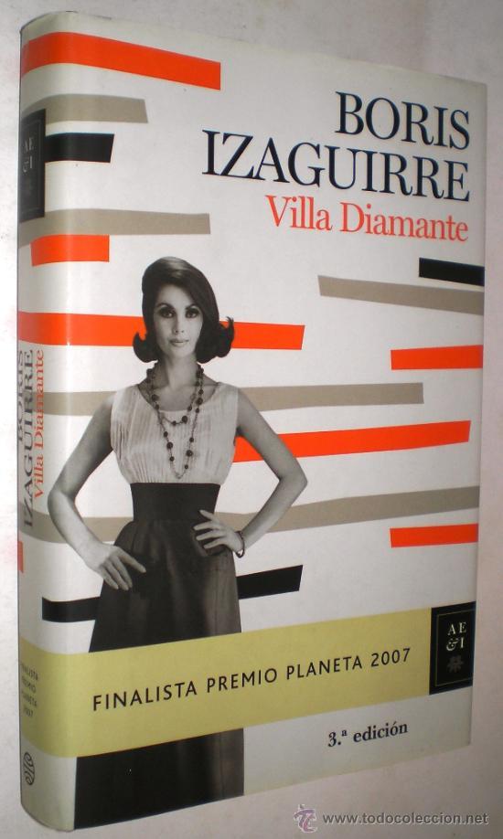 BORIS IZAGUIRRE: VILLA DIAMANTE. (Libros de Segunda Mano (posteriores a 1936) - Literatura - Narrativa - Novela Romántica)