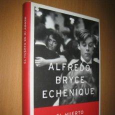 Libros de segunda mano: EL HUERTO DE MI AMADA - ALFREDO BRYCE ECHENIQUE ( NOVELA. ROMANTÍCA / HUMORÍSTICA). Lote 37827479