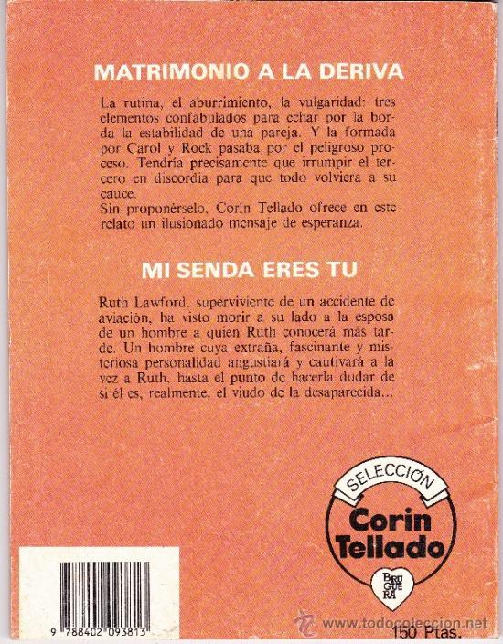 Libros de segunda mano: CORIN TELLADO - SELECCIÓN - Nº 4 - MATRIMONIO A LA DERIVA - MI SENDA ERES TU - BRUGUERA - Foto 2 - 221596373