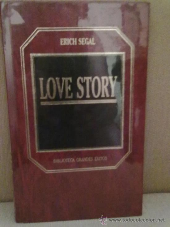 LOVE STORY -ERICH SEGAL (BIBLIOTECA GRANDES EXITOS) (Libros de Segunda Mano (posteriores a 1936) - Literatura - Narrativa - Novela Romántica)