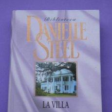 Libros de segunda mano: LIBRO NOVELA LA VILLA AUTORA DANIELLE STEEL. Lote 38479484
