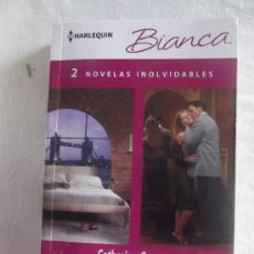 Libros de segunda mano: NOVELA ROMANTICA - HARLEQUIN BIANCA - 2 NOVELAS INOLVIDABLES DE DISTINTOS AUTORES . Lote 38632033