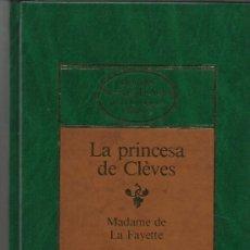 Libros de segunda mano: LA PRINCESA DE CLÈVES. MADAME DE LA FAYETTE. PLANETA. BARCELONA. 1984. Lote 38884373