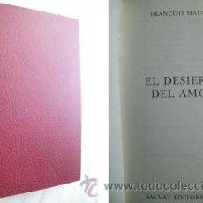 Libros de segunda mano: EL DESIERTO DEL AMOR. MAURIAC, FRANÇOIS. 1971. Lote 38979016