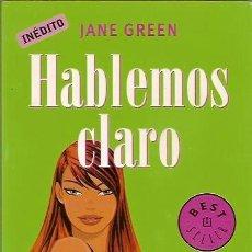 Libros de segunda mano: BEST SELLER HABLEMOS CLARO JANE GREEN DEBOLSILLO 2ª EDICION 2007. Lote 38955594
