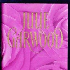 Libros de segunda mano: TIEMPO DE ROSAS - JULIE GARWOOD - ED. RBA - TAPAS DURAS - AÑO 2006 - AT. Lote 38969963