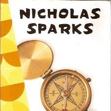 Libros de segunda mano: CUANDO TE ENCUENTRE NICHOLAS SPARKS ROCAEDITORIAL 1ª EDICION 2011. Lote 39009656