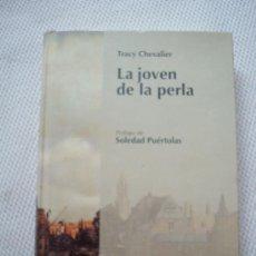 Libros de segunda mano: LA JOVEN DE LA PERLA. TRACY CHEVALIER. GRANDES ESCRITORAS. RBA. NUEVO. Lote 39242766