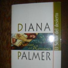 Libros de segunda mano: EL SEÑOR DEL DESIERTO, DIANA PALMER. REINAS DEL ROMANCE. E. 2003. Lote 39272450