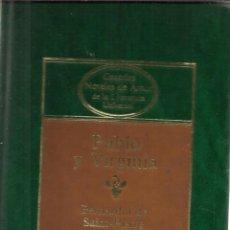 Libros de segunda mano: PABLO Y VIRGINIA. BERNARDÍN DE SAINT-PIERRE. EDI. PLANETA. BARCELONA. 1984. Lote 39489144