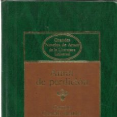 Libros de segunda mano: AMOR DE PERDICIÓN. CAMILO CASTELO BLANCO. EDI. PLANETA. BARCELONA. 1984. Lote 39489177